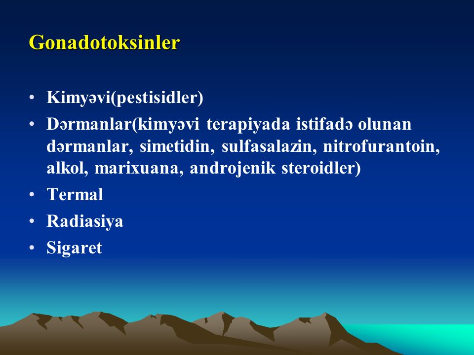 Gonadotoksinler Kimyəvi(pestisidler)