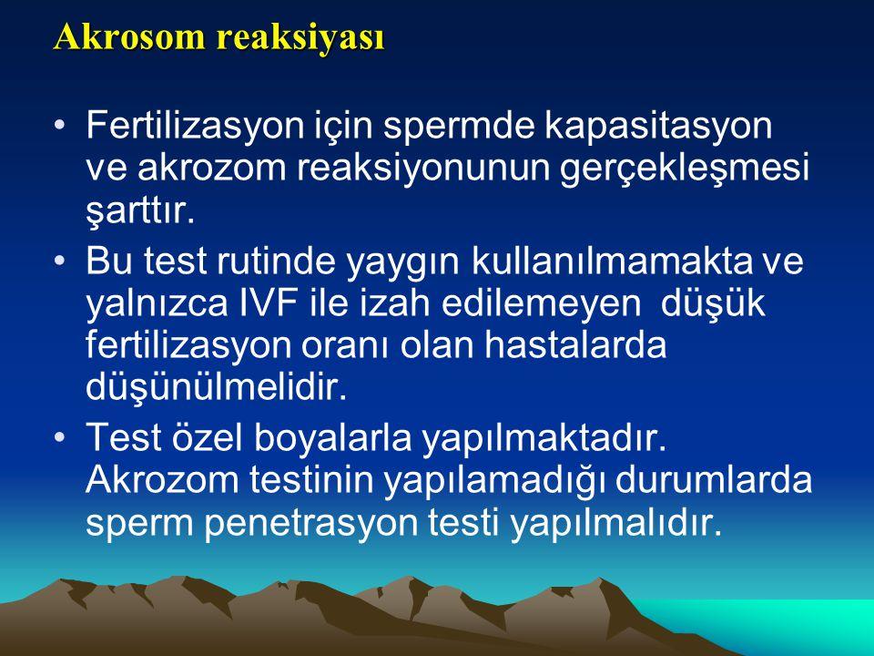 Akrosom reaksiyası Fertilizasyon için spermde kapasitasyon ve akrozom reaksiyonunun gerçekleşmesi şarttır.