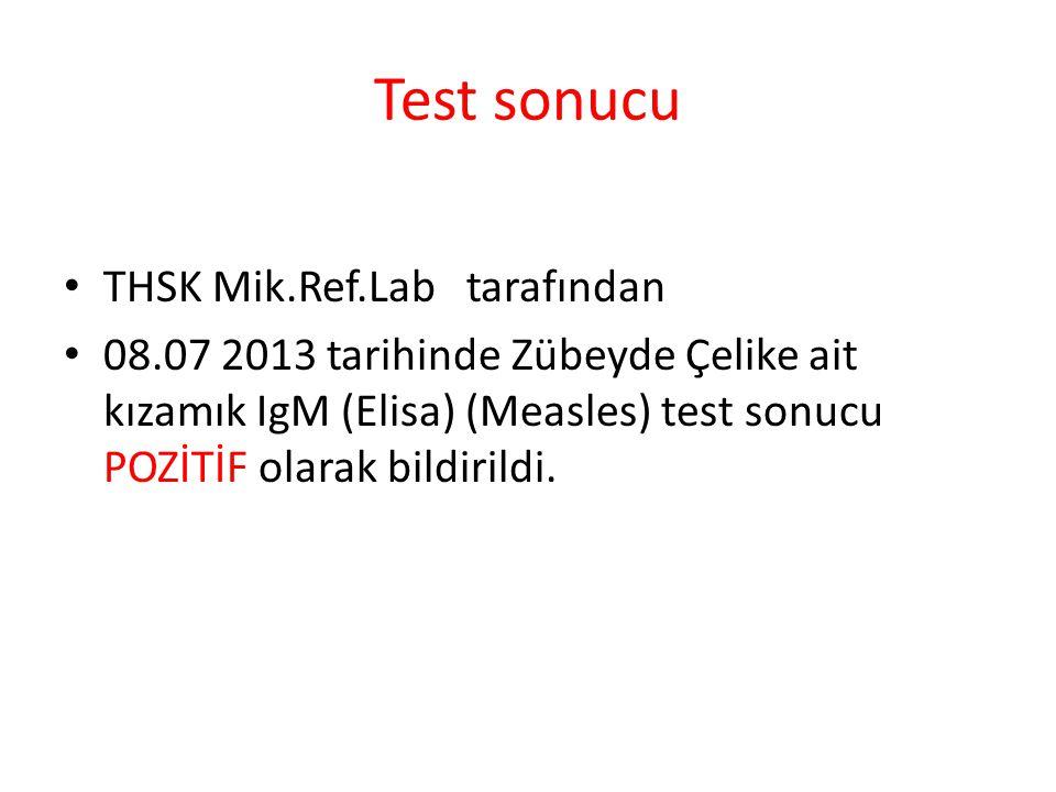 Test sonucu THSK Mik.Ref.Lab tarafından