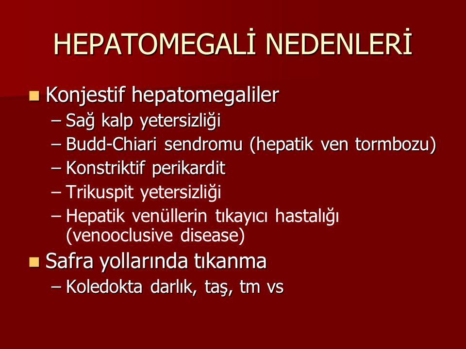 HEPATOMEGALİ NEDENLERİ