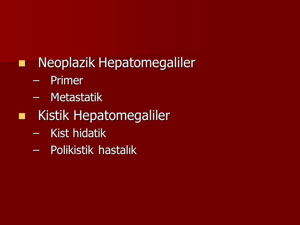 Neoplazik Hepatomegaliler