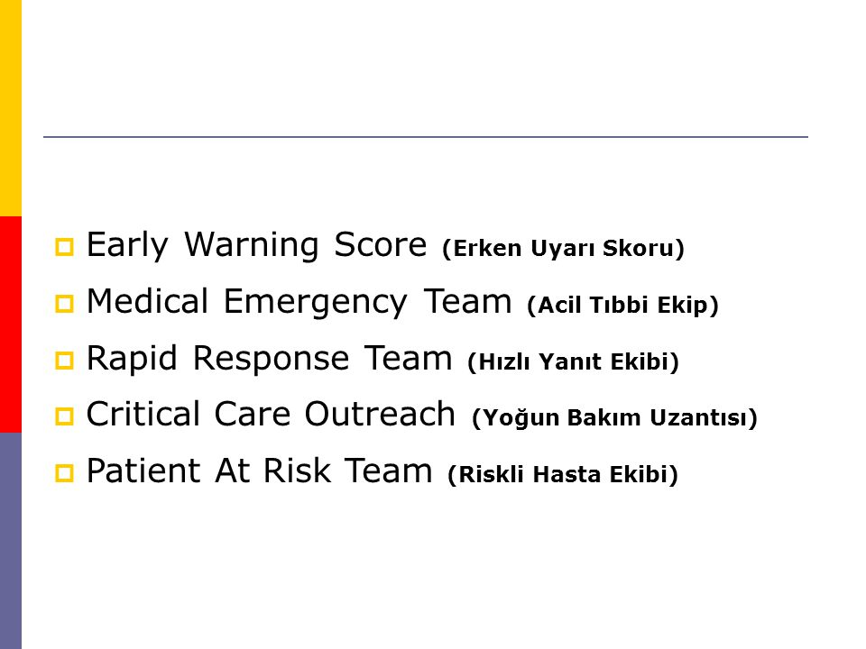 Early Warning Score (Erken Uyarı Skoru)