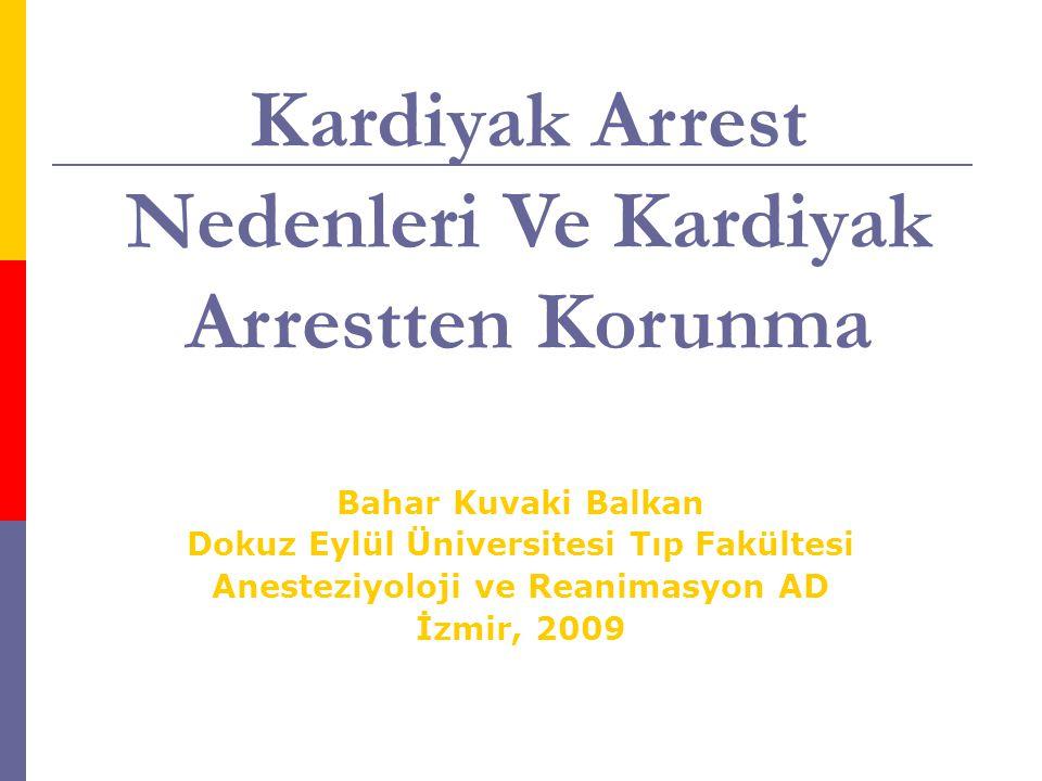 Kardiyak Arrest Nedenleri Ve Kardiyak Arrestten Korunma