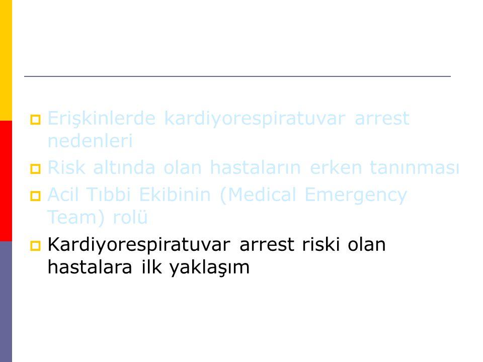Erişkinlerde kardiyorespiratuvar arrest nedenleri