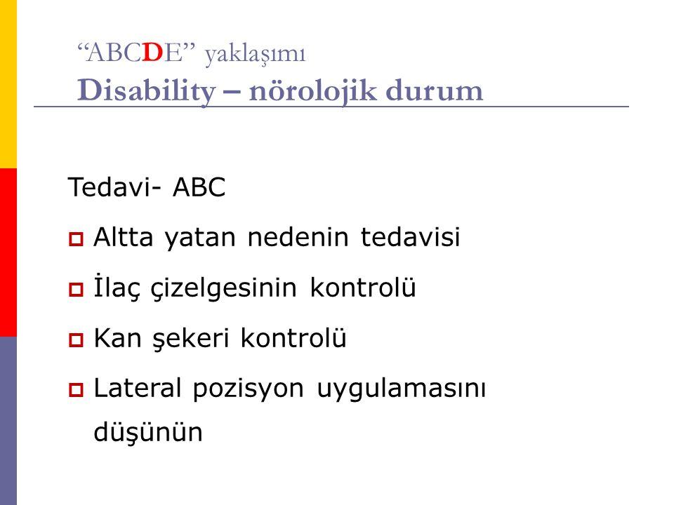 ABCDE yaklaşımı Disability – nörolojik durum