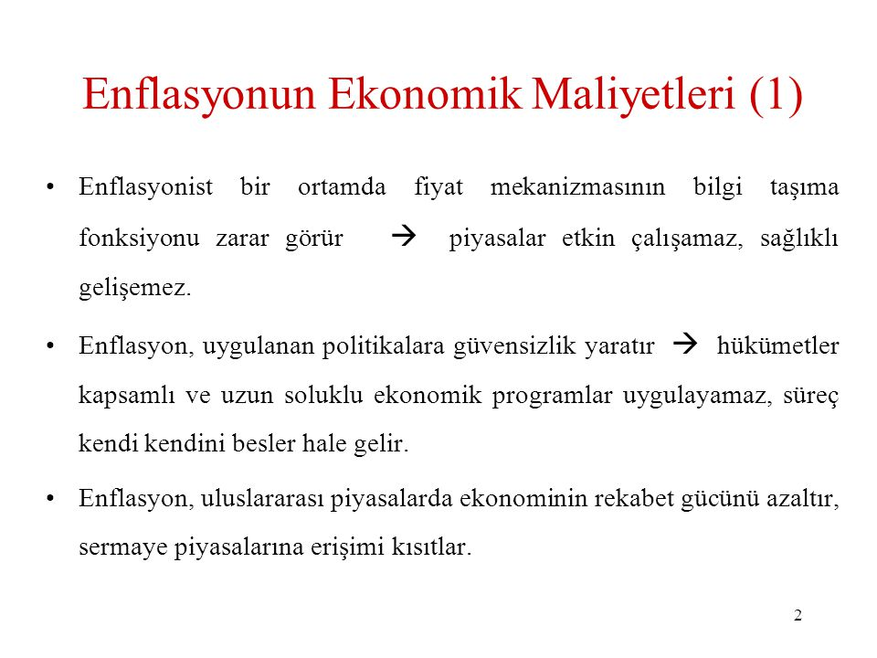 Enflasyonun Ekonomik Maliyetleri (1)