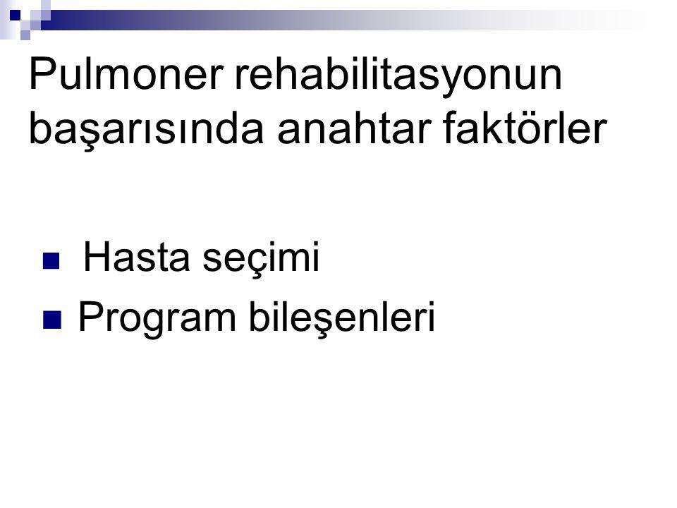 Pulmoner rehabilitasyonun başarısında anahtar faktörler