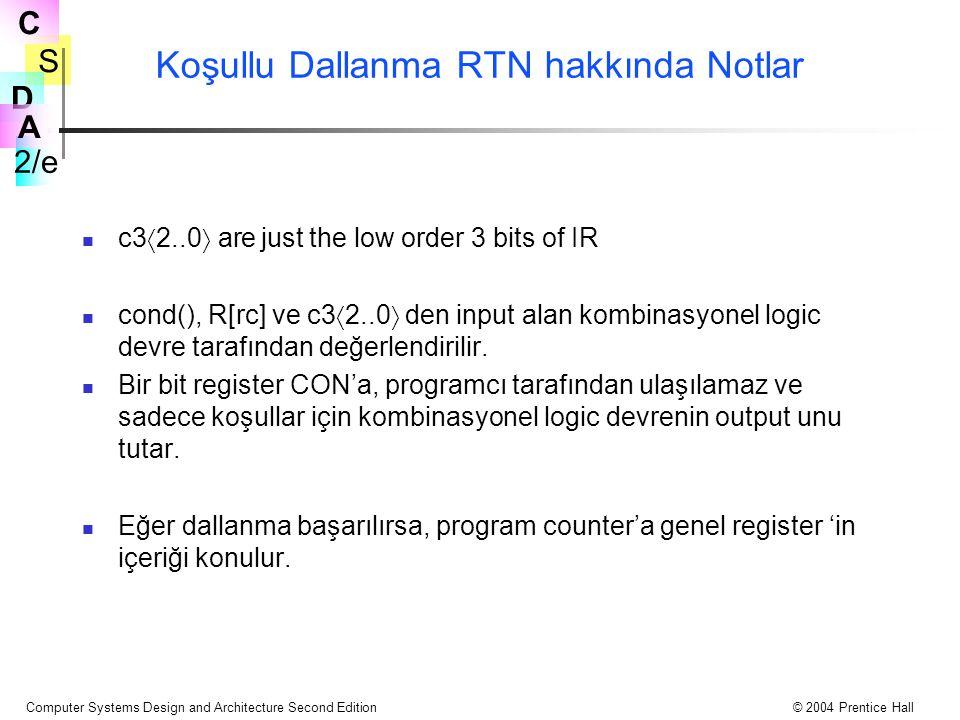 Koşullu Dallanma RTN hakkında Notlar