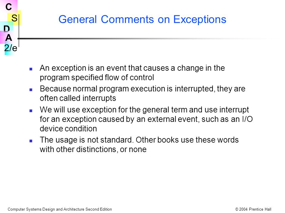 General Comments on Exceptions
