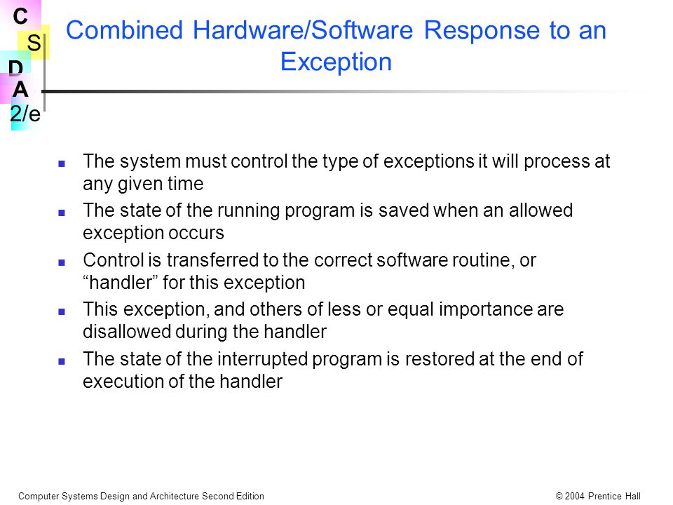Combined Hardware/Software Response to an Exception