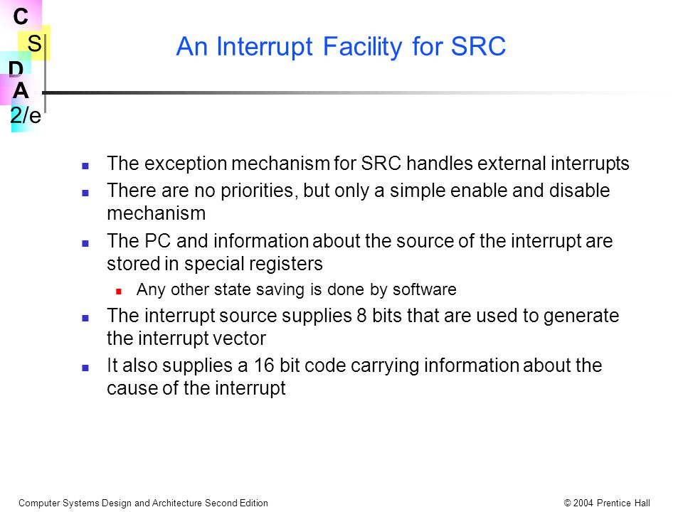 An Interrupt Facility for SRC
