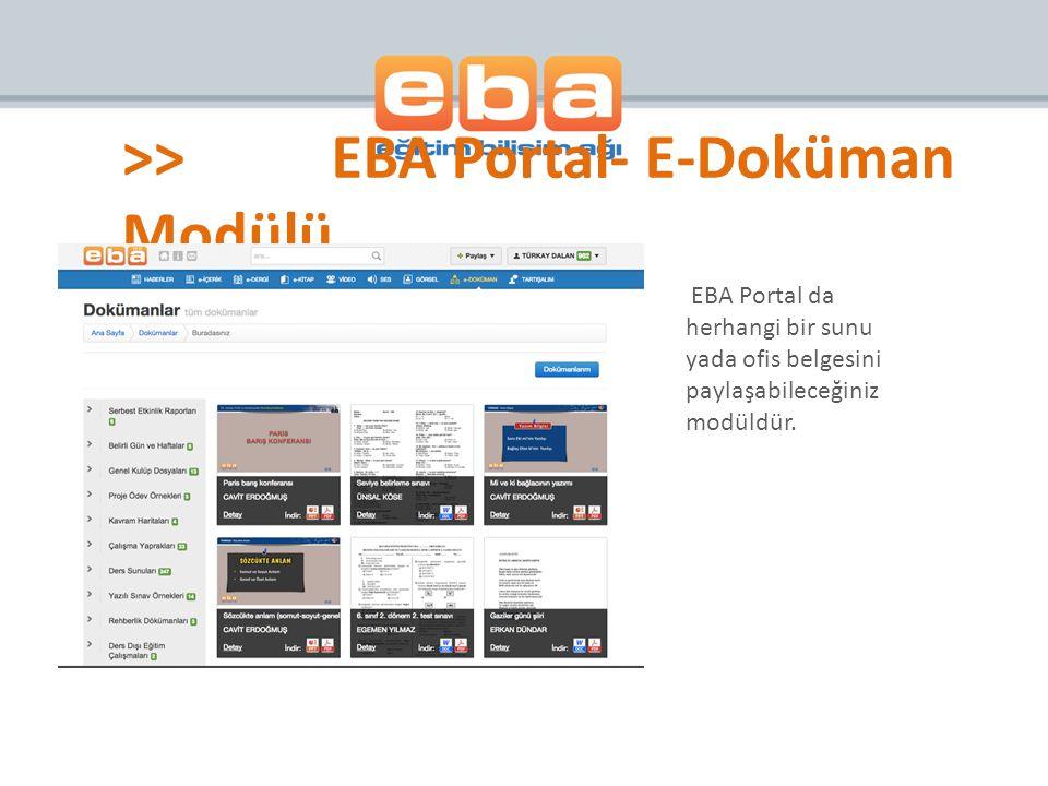 >> EBA Portal- E-Doküman Modülü