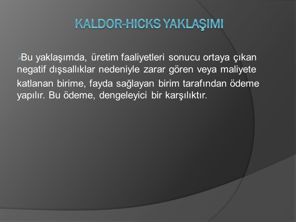 Kaldor-Hicks YaklaşImI