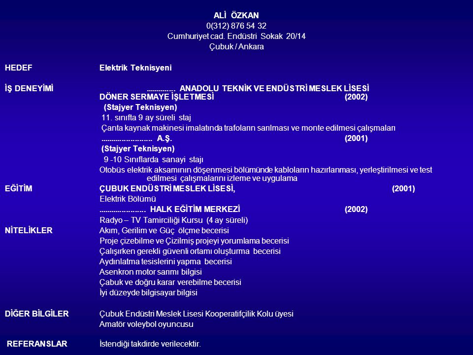 Cumhuriyet cad. Endüstri Sokak 20/14