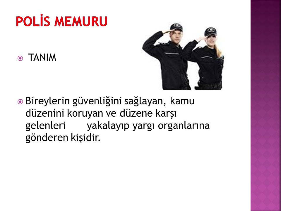 POLİS MEMURU TANIM.