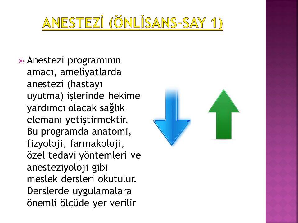 ANESTEZİ (ÖNLİSANS-SAY 1)