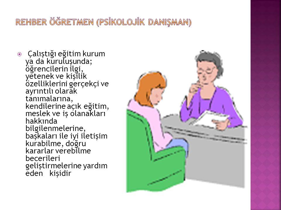 REHBER ÖĞRETMEN (PSİKOLOJİK DANIŞMAN)