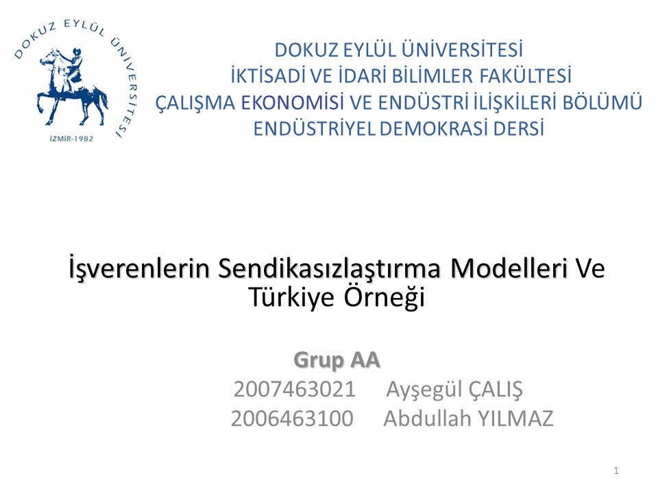 İşverenlerin Sendikasızlaştırma Modelleri Ve Türkiye Örneği