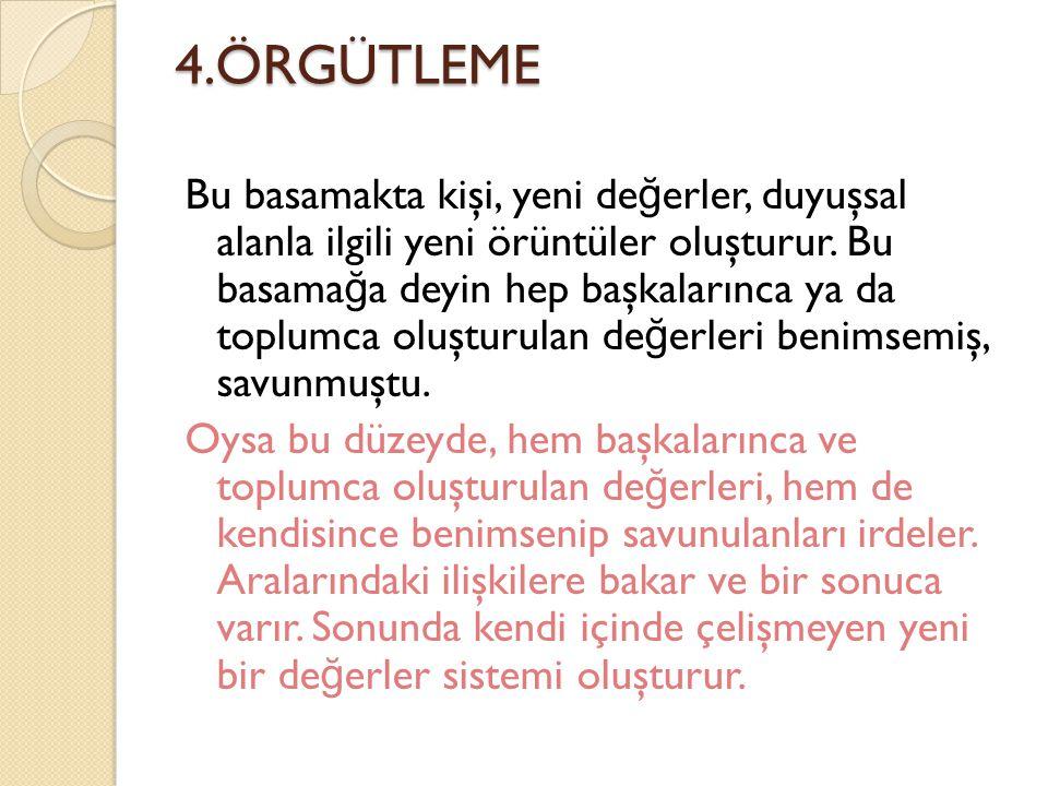 4.ÖRGÜTLEME