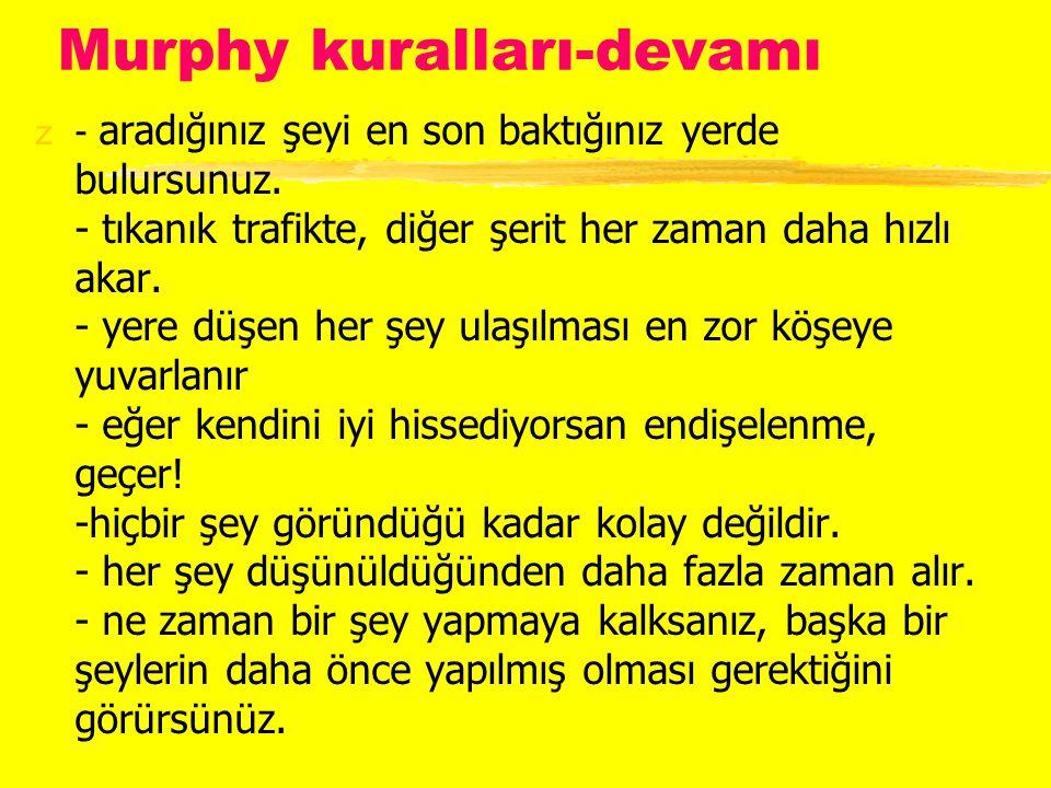 Murphy kuralları-devamı