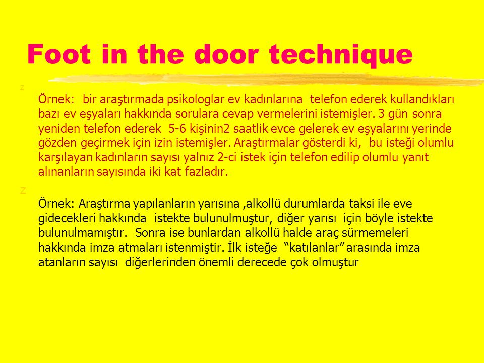 Foot in the door technique