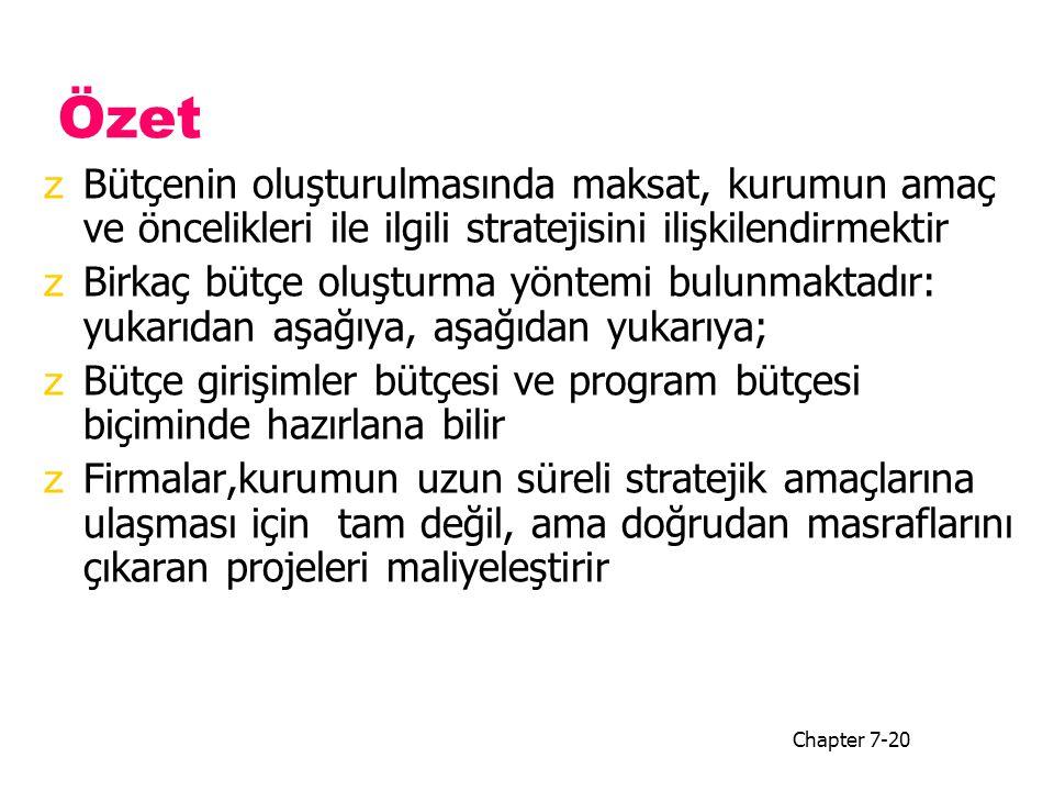 Özet Bütçenin oluşturulmasında maksat, kurumun amaç ve öncelikleri ile ilgili stratejisini ilişkilendirmektir.