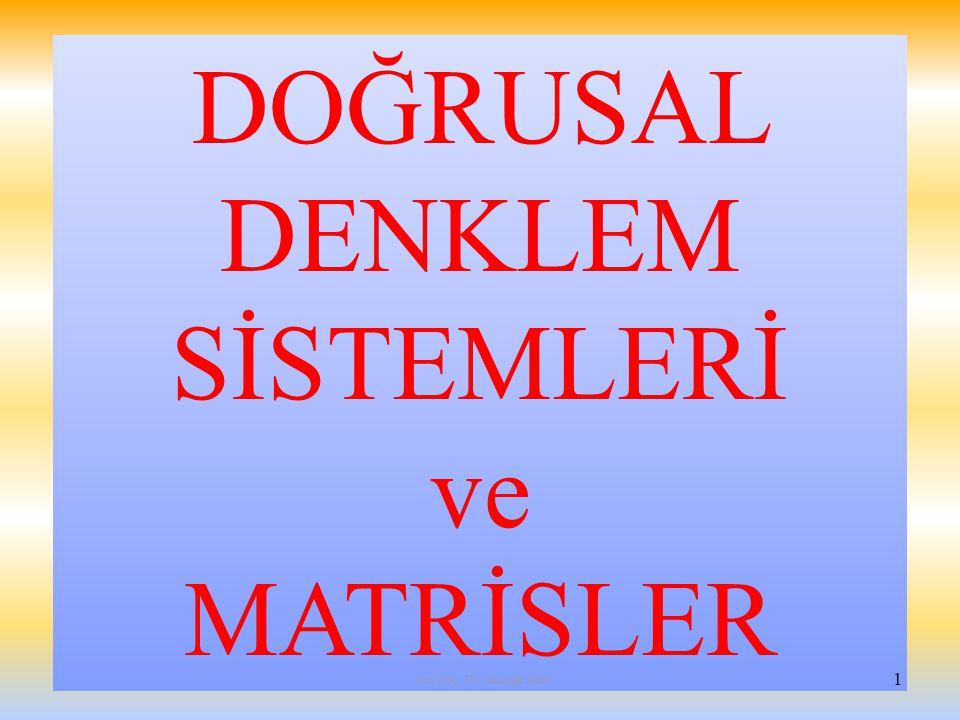 DOĞRUSAL DENKLEM SİSTEMLERİ ve MATRİSLER