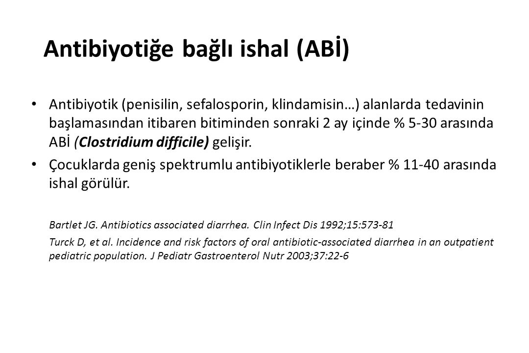 Antibiyotiğe bağlı ishal (ABİ)