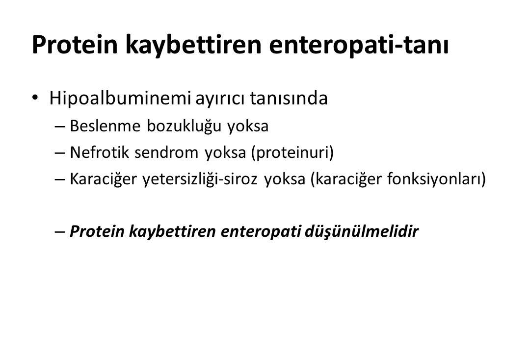 Protein kaybettiren enteropati-tanı