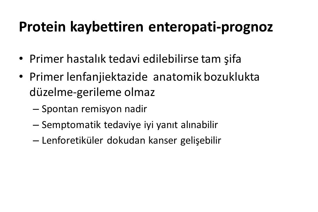 Protein kaybettiren enteropati-prognoz