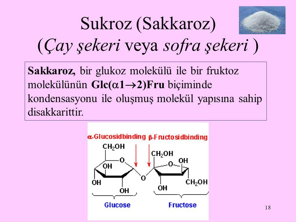 Sukroz (Sakkaroz) (Çay şekeri veya sofra şekeri )