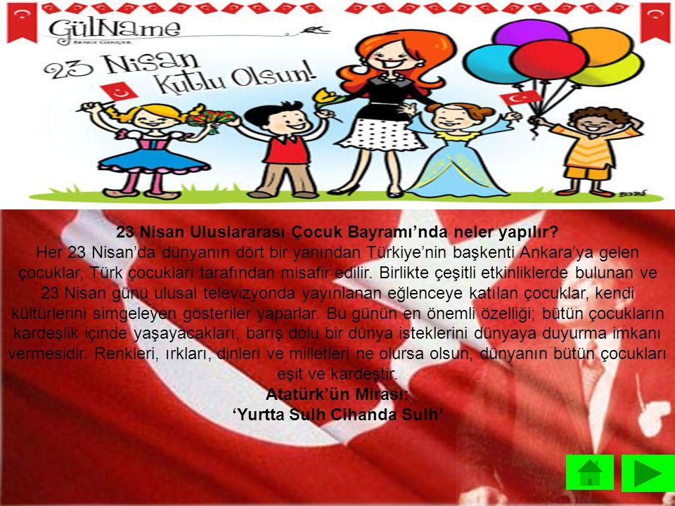 23 Nisan Uluslararası Çocuk Bayramı'nda neler yapılır