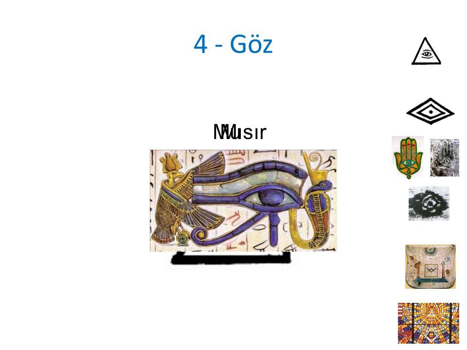 4 - Göz Mısır Mu