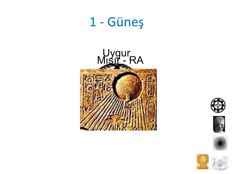 1 - Güneş Uygur Mısır - RA