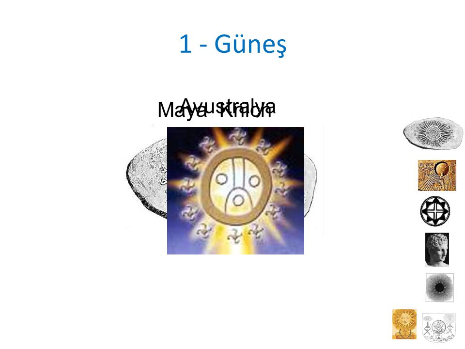 1 - Güneş Avustralya Maya Knich
