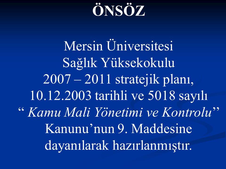 ÖNSÖZ Mersin Üniversitesi Sağlık Yüksekokulu
