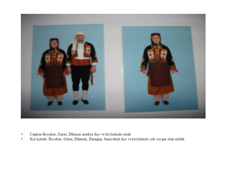 Cepken-Boyabat, Gerze, Dikmen merkez ilçe ve köylerinde ortak