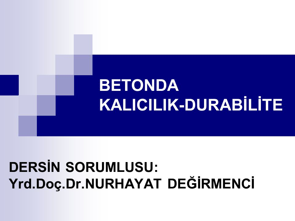 BETONDA KALICILIK-DURABİLİTE