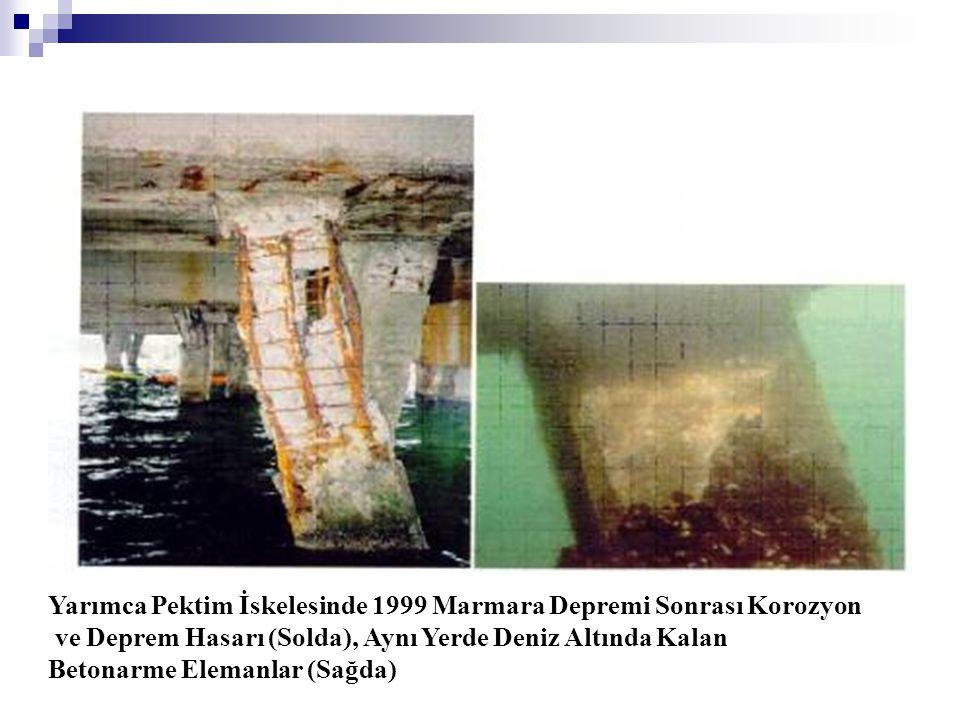 Yarımca Pektim İskelesinde 1999 Marmara Depremi Sonrası Korozyon
