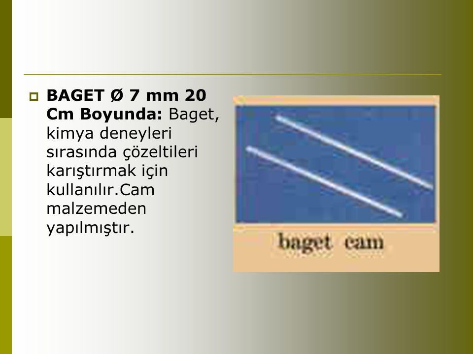BAGET Ø 7 mm 20 Cm Boyunda: Baget, kimya deneyleri sırasında çözeltileri karıştırmak için kullanılır.Cam malzemeden yapılmıştır.