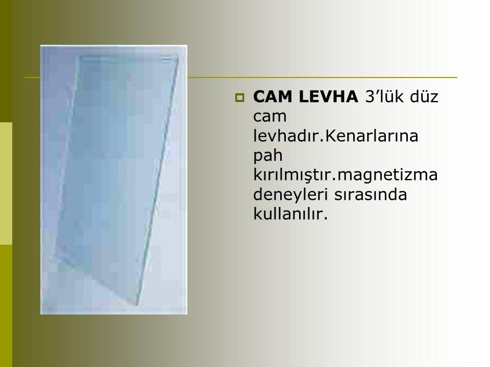 CAM LEVHA 3'lük düz cam levhadır. Kenarlarına pah kırılmıştır