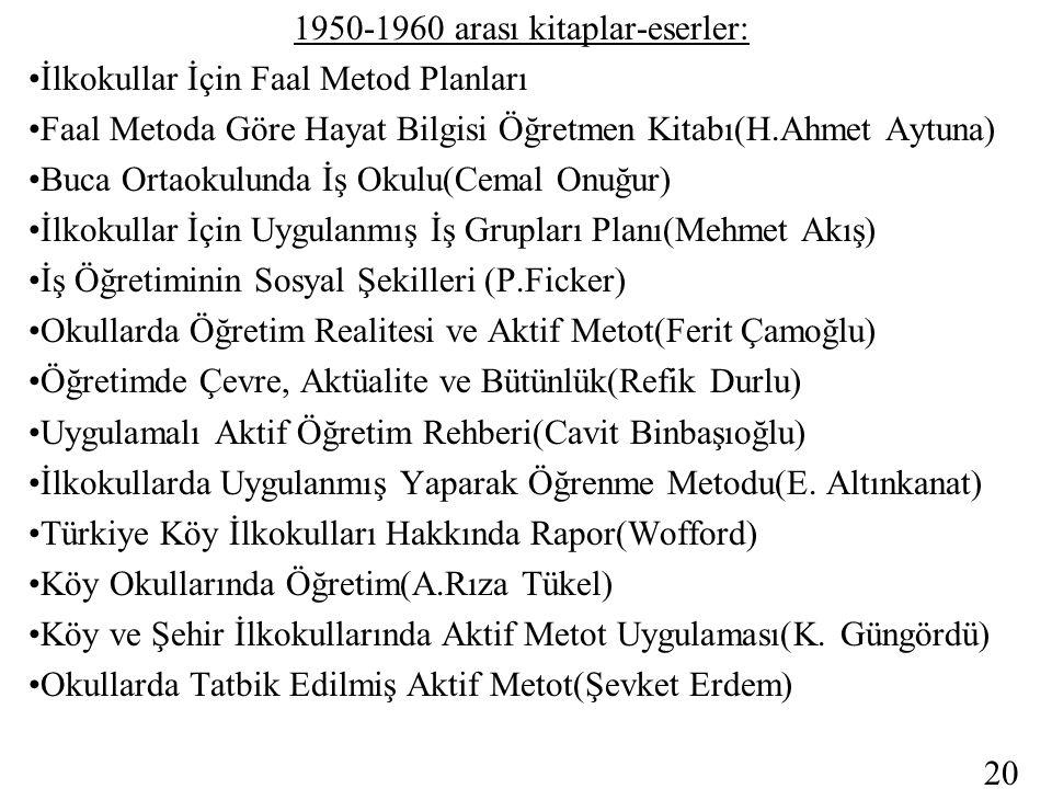 1950-1960 arası kitaplar-eserler: