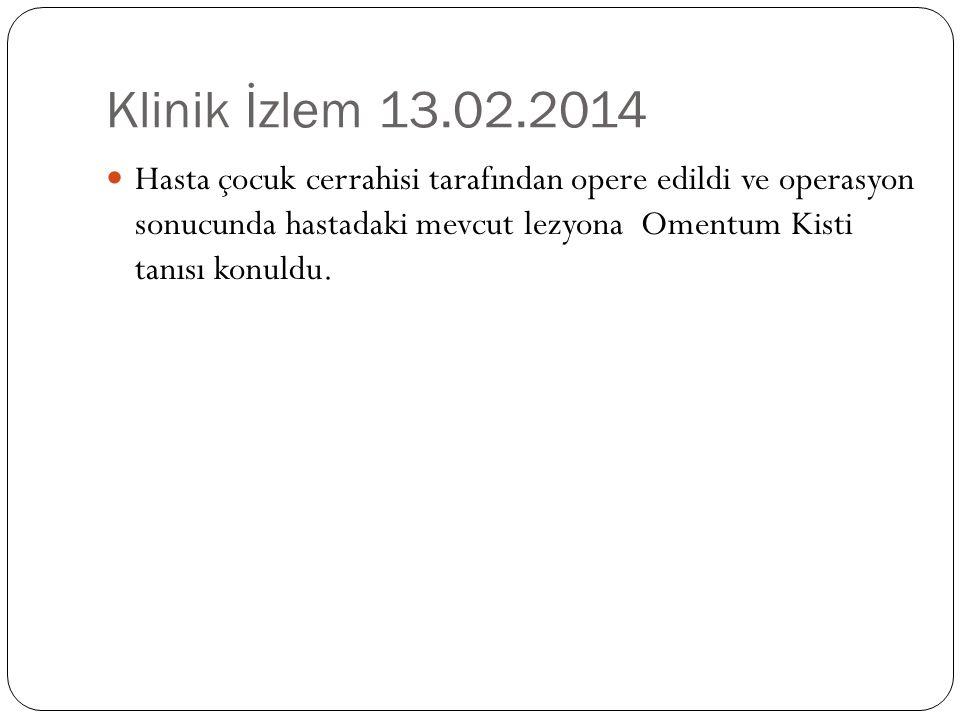 Klinik İzlem 13.02.2014