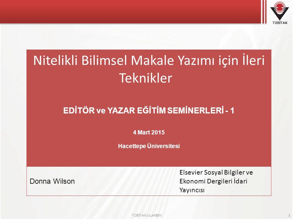 EDİTÖR ve YAZAR EĞİTİM SEMİNERLERİ - 1 Hacettepe Üniversitesi