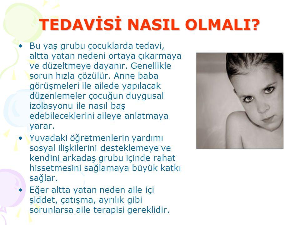 TEDAVİSİ NASIL OLMALI
