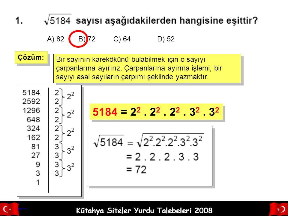 A) 82 B) 72 C) 64 D) 52 Çözüm: