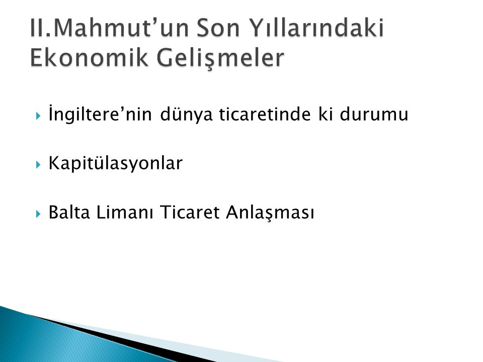 II.Mahmut'un Son Yıllarındaki Ekonomik Gelişmeler