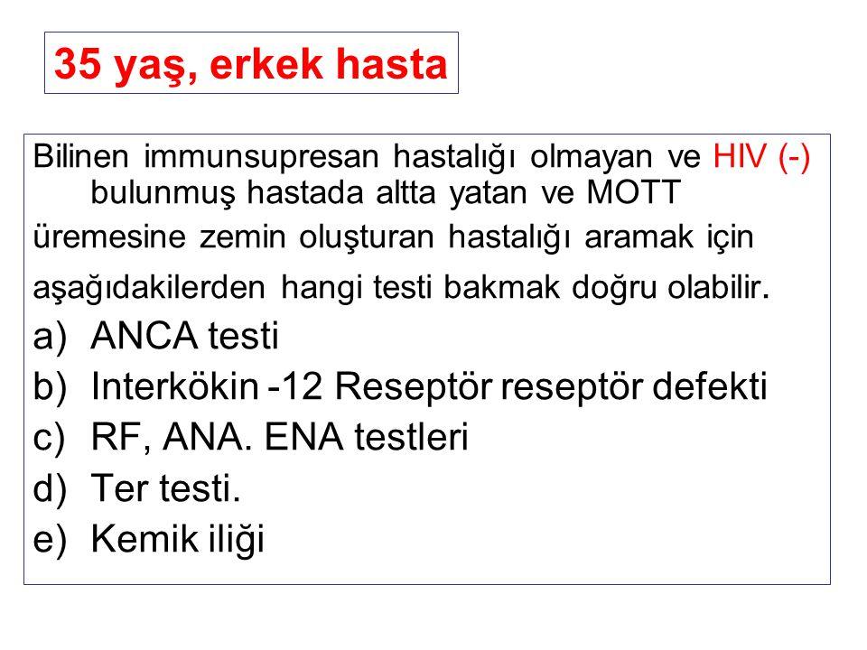 35 yaş, erkek hasta ANCA testi