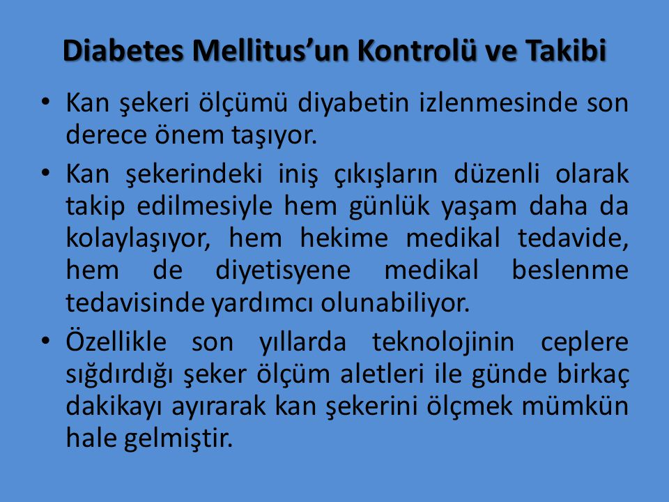 Diabetes Mellitus'un Kontrolü ve Takibi
