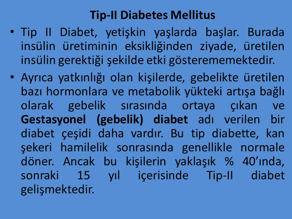 Tip-II Diabetes Mellitus